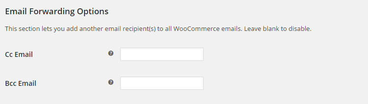 WooCommerce Email Options - Admin Settings - Email Forwarding